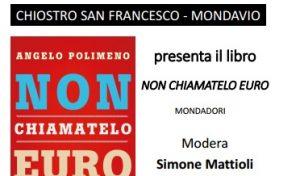 """A Mondavio si presenta il libro di Polimeno """"Non chiamatelo Euro"""""""