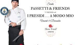 Al ristorante Il Gatto e la Volpe 'Passetti & Friends': i Presidi a modo mio