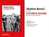 L'ex premier Matteo Renzi domani a Fano per presentare il suo nuovo libro