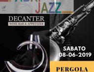 Pergola Jazz Night, musica e prodotti tipici di qualità