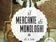 Al teatro della Concordia Il mercante di monologhi