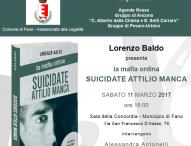 """A Fano la presentazione di """"La mafia ordina: suicidate Attilio Manca"""""""