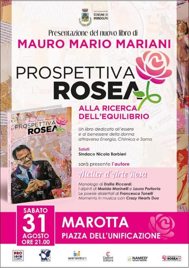Marotta si tinge di rosa per la presentazione spettacolo del libro Prospettiva Rosea di Mauro Mariani