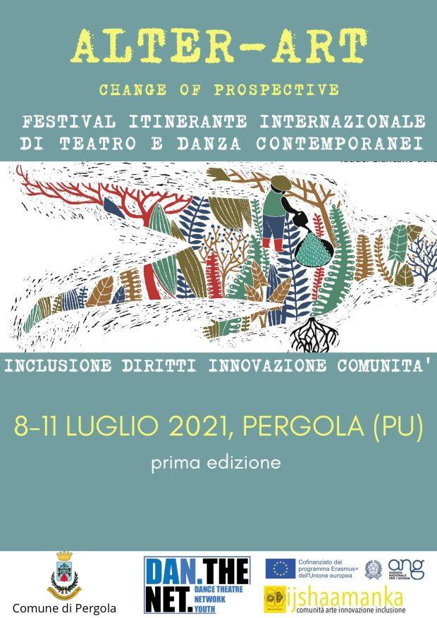 Laboratori, performance, incontri, mostre: al via aPergolaAlter-Art,Festival internazionaledi teatro e danza contemporanei